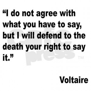 Voltaire Quotes On Freedom Of Speech ~ Freedom of Speech… As Long As ...