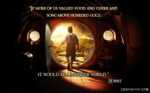The Hobbit movie quote.