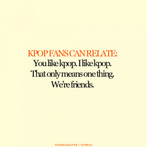 Kpop Fangirl Quotes Kpop Fangirl Quotes Kpop Fans