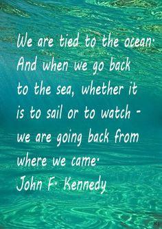 Beach Quote seas, john f kennedy, beach quotes, the ocean, beach ocean ...