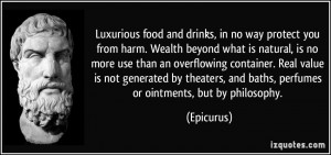 quote-luxurious-food-and-drinks-in-no-way-protect-you-from-harm-wealth ...