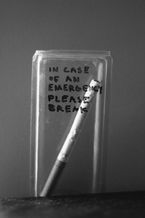 break, cigarette, cool, emergency, funny, glass, photography