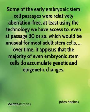 of the early embryonic stem cell passages were relatively aberration ...