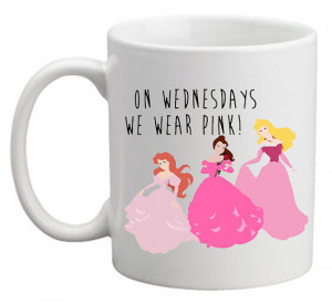 Mean girls princess quote on coffee mug cup - unique & quirky