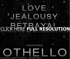 othello quotes, famous, best, sayings, memory othello quotes, famous ...