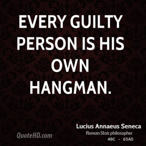 Every Guilty Person His Own...