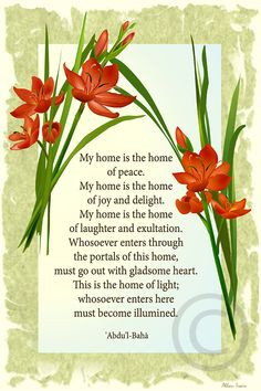 Baha'i writings. Description of home. More