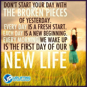 Wake up to a brand new start to life