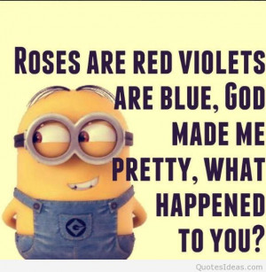 Funny roses are red minion quote