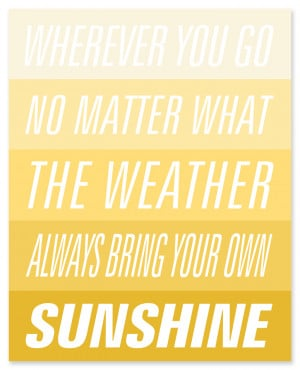 ... few of my favourite sunshine quotes and download your favourites