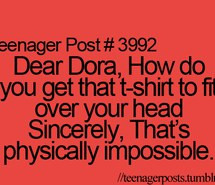 dora teenager posts funny quotes lol