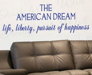 The American Dream Life and Liberty Vinyl Wall Quote Decal