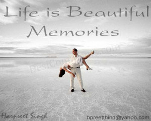 Life is Beautiful Memories