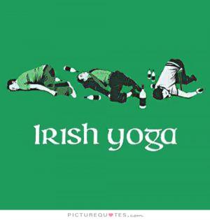Quotes Irish Quotes Drunk Quotes St Patricks Day Quotes Funny Drunk ...