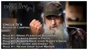 Uncle Si's Rules Of Camping... ::)