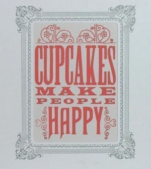 sweet Cupcake Quotes