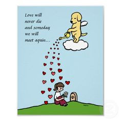 ... will meet again.... Love this quote for animals that have passed away