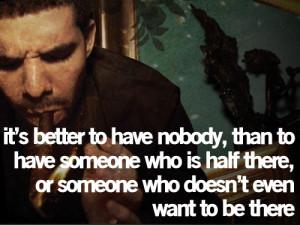 drake quotes tumblr. Drake Quotes, Kid Cudi Quotes, Wiz Khalifa Quotes