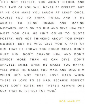 Perfect guys don't exist, but there's always one guy that is perfect ...