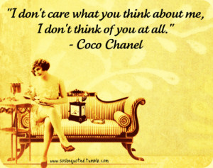 """... Chanel — """"I don't care what you think about me…"""" (request"""