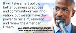 Van Jones on the American Dream.