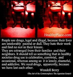 Drug Use Quotes