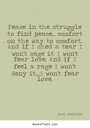91 Quotes About Love : Comfort And Peace Quotes. QuotesGram