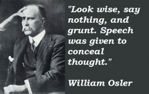 William Osler Famous Quotes