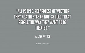 All people, regardless of whether they're athletes or not, should ...