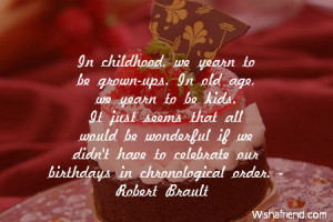Childhood Friends Quotes And Sayings In childhood, we yearn to be