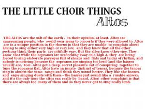 filed under choir chorus joke singing profile alto altos
