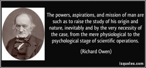 The powers, aspirations, and mission of man are such as to raise the ...
