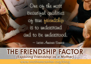 The Friendship Factor (Exploring Friendship as a Mother)