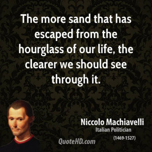 quotes the more sand that has escaped from the hourglass of our life