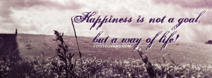 Happiness Motivational Timeline Cover: Happiness is not a goal