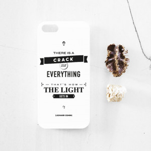 Leonard Cohen quote, iPhone 5 - 5s case, iphone 6 - 6 Plus case ...