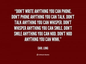 Earl Long Quotes