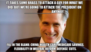 Mitt Romney: It takes some brass to attack a guy for what we did, but ...
