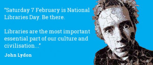 John lydon quote for National Libraries Day