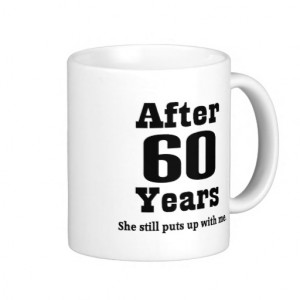It took me 60 years to look this good Birthday mug