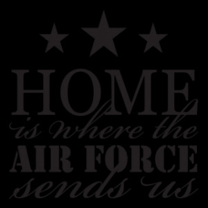 Where The Air Force Sends Us Wall Quotes™ Decal