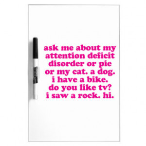 Attention Deficit Disorder Quote ADD ADHD - Pink Dry-Erase Whiteboards