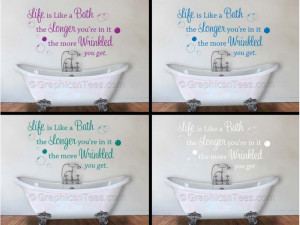 ... Code: Life is Like a Bath, Bathroom Wall Art Mural Sticker Quote