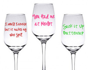 DIY Funny Wine Glass Decal Set of 3 Sayings ...