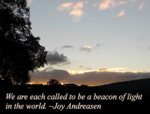 We Are Each Called To Be A Beacon Of Light