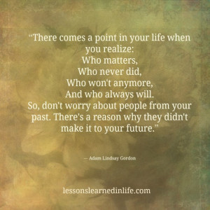 There comes a point in your life when you realize: Who matters, Who ...