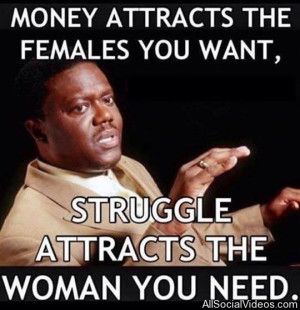 Bernie Mac Meme: Men, Money, Women & Struggle