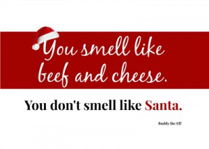 Buddy the Elf Quotes – Free Printables
