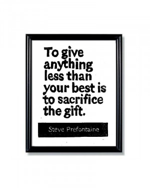 Prefontaine Quotes Steve prefontaine quote