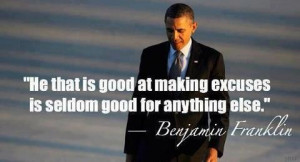 Benjamin Franklin quote. Who does this make you think of....?